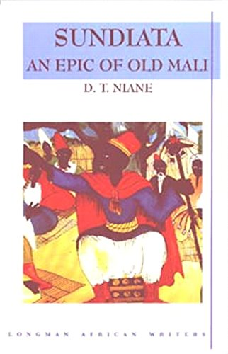 Sundiata: An Epic Of Old Mali, Longman African Writers Series