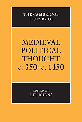 The Cambridge History Of Medieval Political Thought C.350-C.1450 (The Cambridge History Of Political Thought)