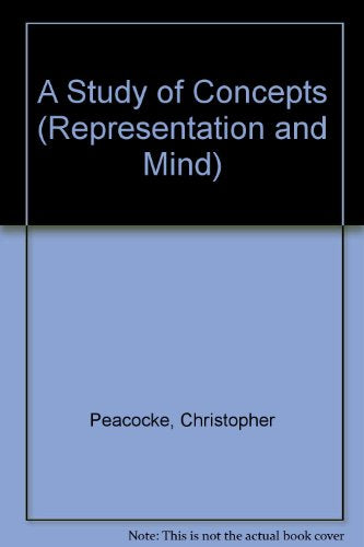 A Study Of Concepts (Representation And Mind)