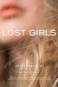 The Lost Girls: Get It Started; After Hours; Last Call (Party Room)