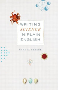 Writing Science In Plain English (Chicago Guides To Writing, Editing, And Publishing)