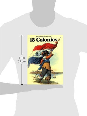 The Thirteen Colonies - A Coloring Book