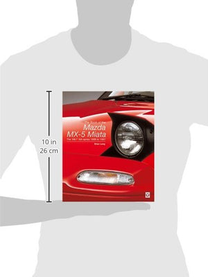 The Book Of The Mazda Mx-5 Miata: The 'Mk1' Na-Series - 1988 To 1997