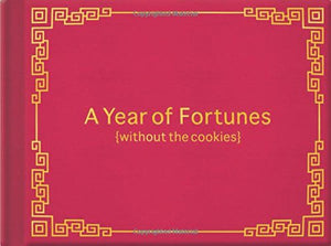 Knock Knock A Year Of Fortunes (Without The Cookies)