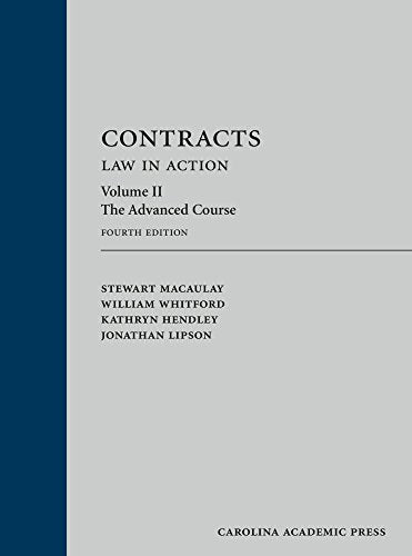 Contracts: Law In Action, Volume 2: The Advanced Course