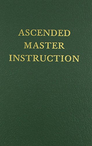 Ascended Master Instruction (Saint Germain Series Vol 4)