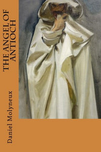 The Angel Of Antioch