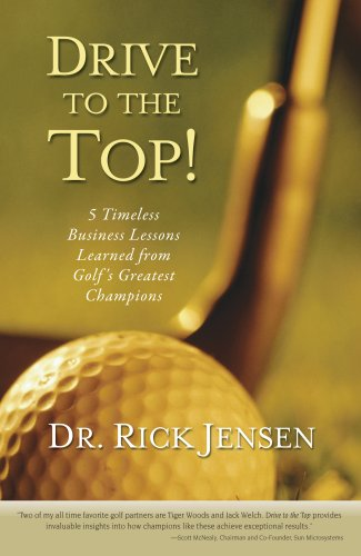 Drive To The Top: 5 Timeless Business Lessons Learned From Golf'S Greatest Champions