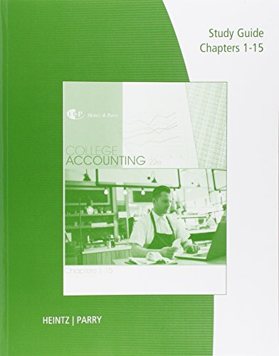 Study Guide With Working Papers For Heintz/Parry'S College Accounting, Chapters 1-15, 22Nd