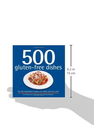 500 Gluten-Free Dishes: The Only Compendium Of Gluten-Free Dishes You'Ll Ever Need (500 Cooking (Sellers)) (500 Series)