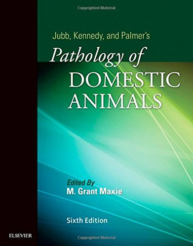 Jubb, Kennedy & Palmer'S Pathology Of Domestic Animals: 3-Volume Set, 6E