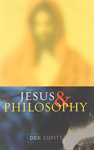 Jesus And Philosophy