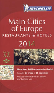 Michelin Guide Main Cities Of Europe 2014 (Michelin Guide/Michelin)