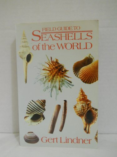 Field Guide To Seashells Of The World