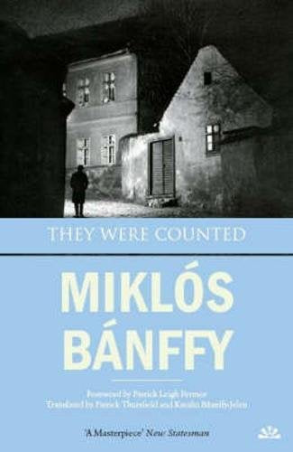 They Were Counted (The Writing On The Wall: The Transylvanian Trilogy)