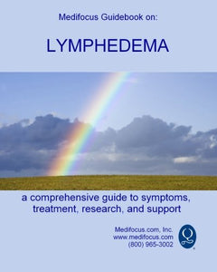 Medifocus Guidebook On: Lymphedema (Medifocus Guidebooks)