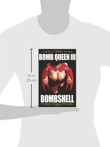 Bomb Queen Volume 3: The Good, The Bad And The Lovely (V. 3)