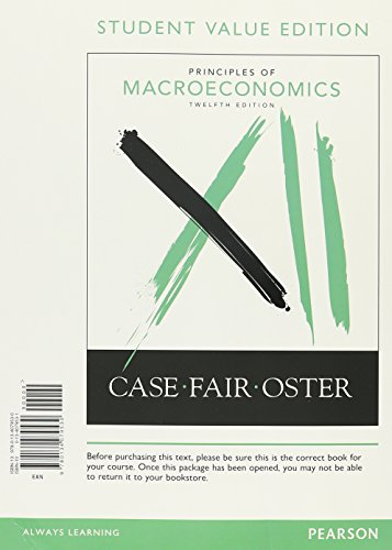 Principles Of Macroeconomics, Student Value Edition (12Th Edition)