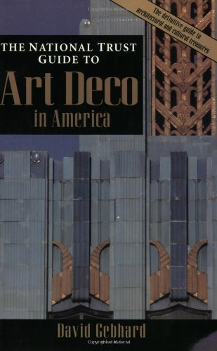 The National Trust Guide To Art Deco In America (Preservation Press Series)