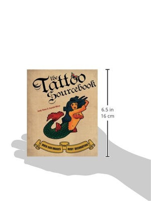 The Tattoo Sourcebook: Over 500 Images For Body Decoration