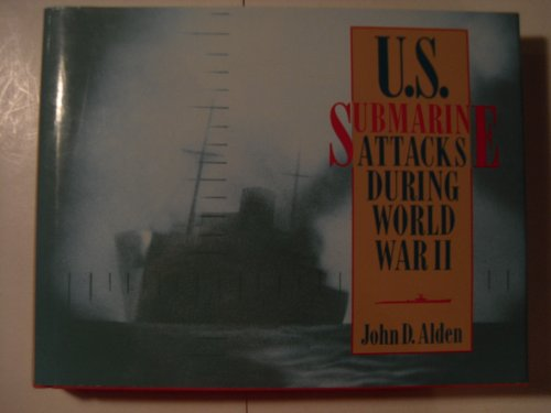 U.S. Submarine Attacks During World War Ii: Including Allied Submarine Attacks In The Pacific Theater