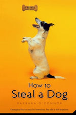 How To Steal A Dog (Turtleback School & Library Binding Edition)