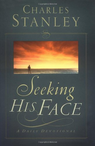 Seeking His Face: A Daily Devotional (Christian Living)