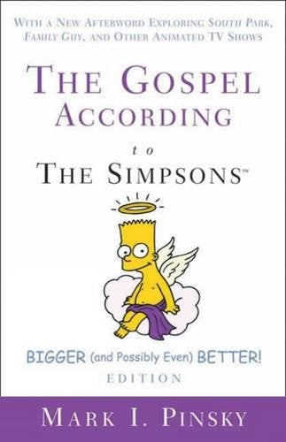 The Gospel According To The Simpsons, Bigger And Possibly Even Better!