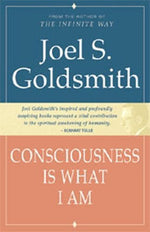 Consciousness Is What I Am