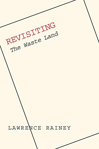 Revisiting The Waste Land