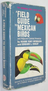 Peterson Field Guide To Mexican Birds (British Hondras, El Salvador)