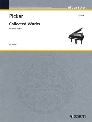 Collected Works For Solo Piano (Edition Schott)