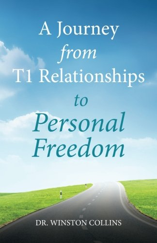 A Journey From T1 Relationships To Personal Freedom
