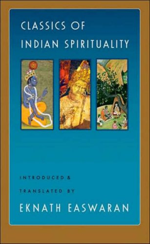 Classics Of Indian Spirituality: The Bhagavad Gita, Dhammapada And Upanishads