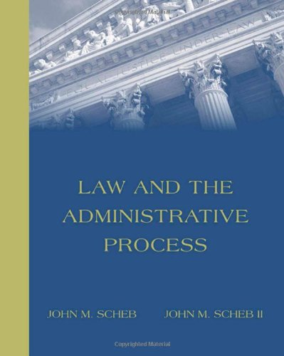 Law And The Administrative Process (With Infotrac)