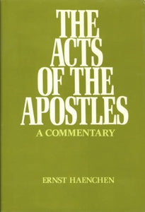 Acts Of The Apostles: A Commentary (English And German Edition)