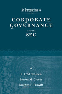 An Introduction To Corporate Governance And The Sec
