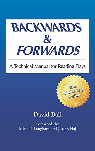 Backwards & Forwards: A Technical Manual For Reading Plays