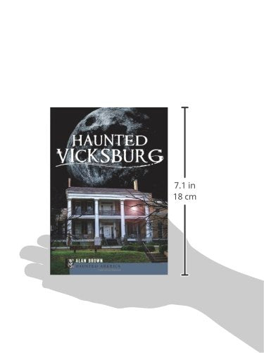 Haunted Vicksburg (Haunted America)