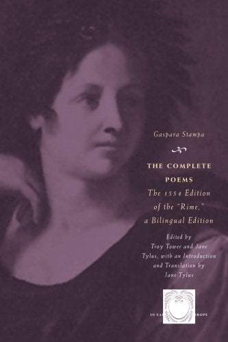 The Complete Poems: The 1554 Edition Of The Rime, A Bilingual Edition (The Other Voice In Early Modern Europe)
