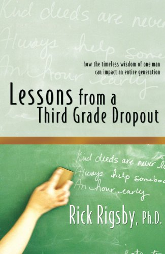 Lessons From A Third Grade Dropout