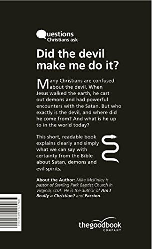 Did The Devil Make Me Do It? (Questions Christians Ask)