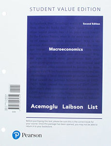 Macroeconomics, Student Value Edition (2Nd Edition)