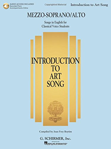 Introduction To Art Song For Mezzo-Soprano/Alto: Songs In English For Classical Voice Students