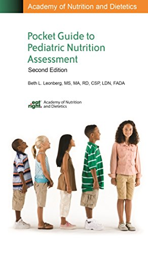 Academy Of Nutrition And Dietetics Pocket Guide To Pediatric Nutrition Assessment, 2Nd Edition