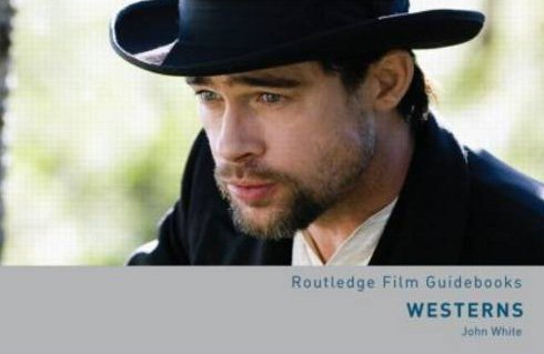 Westerns (Routledge Film Guidebooks)