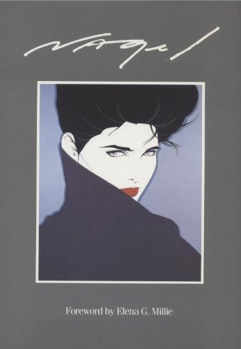 Nagel: The Art Of Patrick Nagel