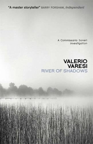 River Of Shadows (Commissario Soneri Investigation)
