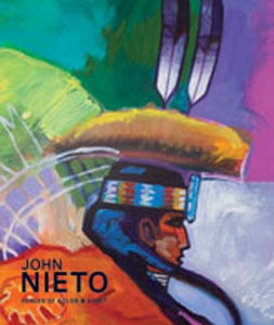 John Nieto: Forces Of Color And Spirit