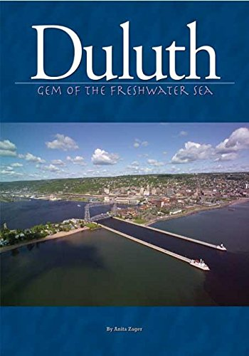 Duluth: Gem Of The Freshwater Sea